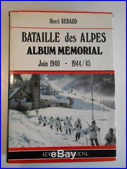 Bataille Des Alpes Album Memorial Heimdal / Henri Beraud / Ww2 Militaria